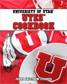 University of Utah Utes Cookbook Jenny Stanger
