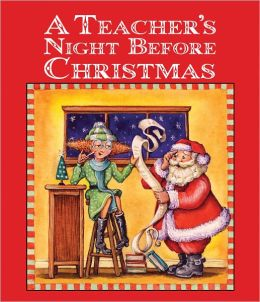 The Teacher's Night Before Christmas