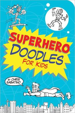 Superhero Doodles for Kids