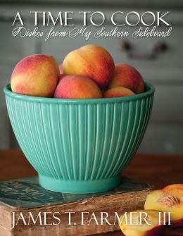 Time to Cook, A Dishes from My Southern Sideboard: Dishes from My Southern Sideboard