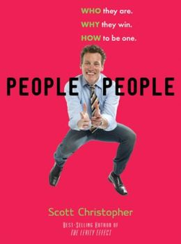 People People: Who They Are. Why They Win. How To Be One: Who They Are. Why They Win. How to Be One.
