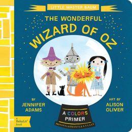 Wizard of Oz: A BabyLit® Colors Primer