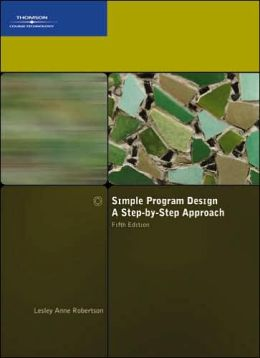 Simple Program Design, A Step-by-Step Approach, Fifth Edition