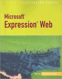 Microsoft Expression Web-Illustrated Introductory