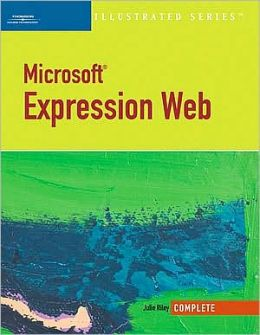 Microsoft Expression Web-Illustrated Complete