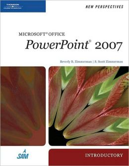 New Perspectives on Microsoft Office PowerPoint 2007, Introductory