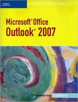 Microsoft Outlook 2007 ? Illustrated Essentials