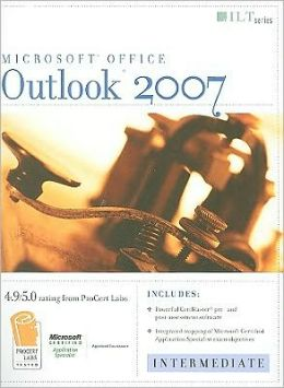 Outlook 2007: Intermediate, Student Manual