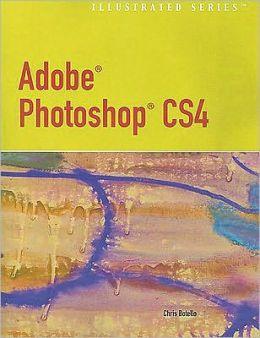 Adobe Photoshop CS4 - Illustrated