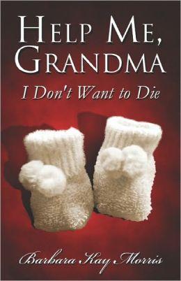 Help Me, Grandma