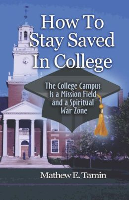 How To Stay Saved In College