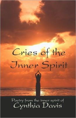 Cries Of The Inner Spirit