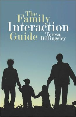 The Family Interaction Guide