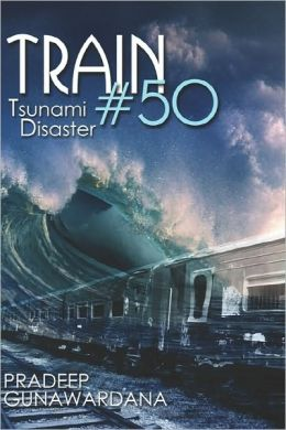Train #50: Tsunami Disaster