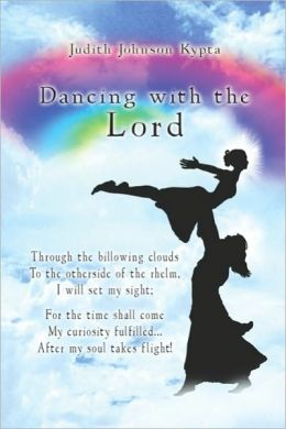 Dancing With The Lord
