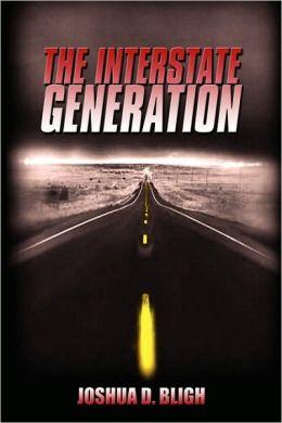 The Interstate Generation