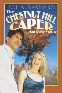 The Chestnut Hill Caper: And Other Stories