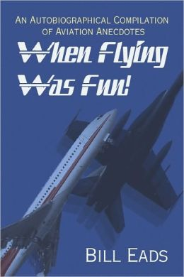 When Flying Was Fun!