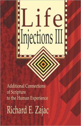 Life Injections Iii