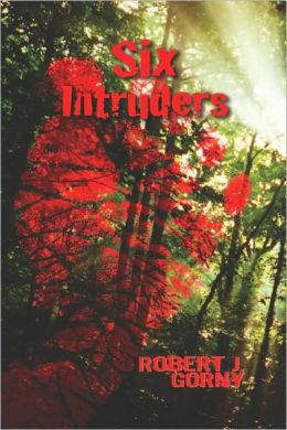 Six Intruders