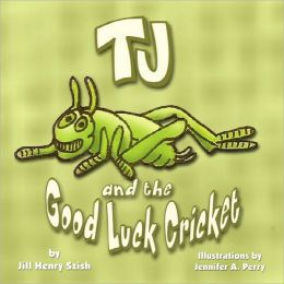 Tj and the Good Luck Cricket