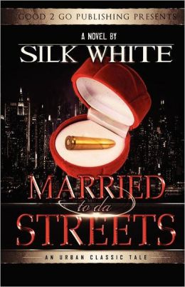Married To Da Streets