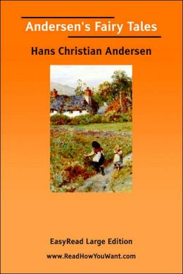 Andersen's Fairy Tales [EasyRead Large Edition]