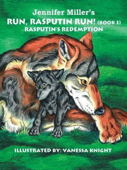 Run, Rasputin Run! (Book 3)