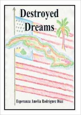 Destroyed Dreams
