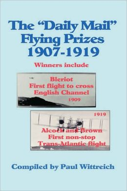 The Daily Mail Flying Prizes: 1907-1919