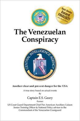 The Venezuelan Conspiracy