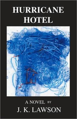 Hurricane Hotel: A Novel