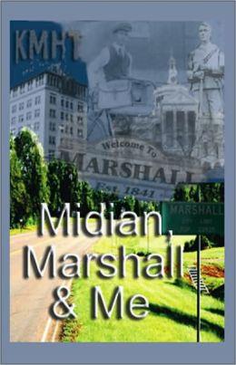 Midian, Marshall and Me