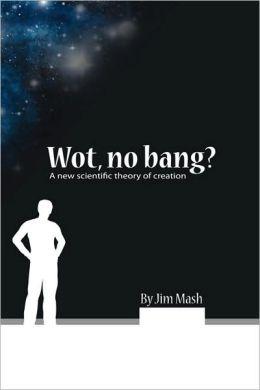 Wot, No Bang?