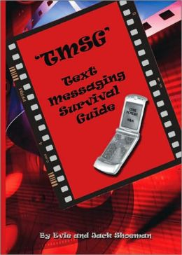 'tmsg': Text Messaging Survival Guide
