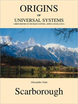 Origins Of Universal Systems