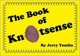 The Book Of Knotsense