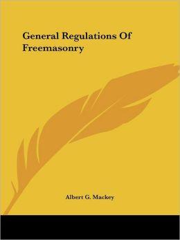 General Regulations Of Freemasonry