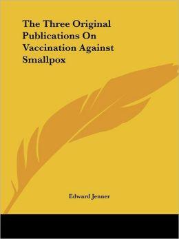 Three Original Publications on Vacci