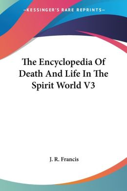 Encyclopedia of Death and Life in Th