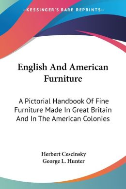 English and American Furniture a Pictori