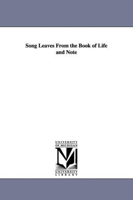 Song Leaves from the Book of Life and Note