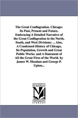 The Great Conflagration. Chicago