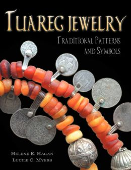 Tuareg Jewelry: Traditional Patterns and Symbols