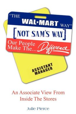 The Walmart Way Not Sam's Way