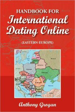 Handbook For International Dating Online (Eastern Europe)