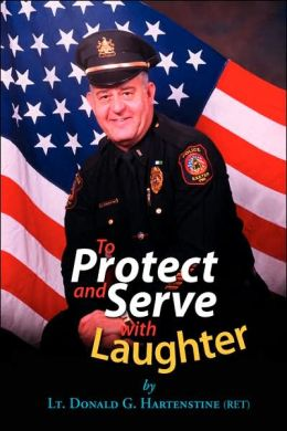 To Protect and Serve with Laughter