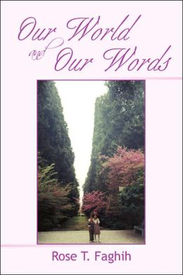 Our World and Our Words
