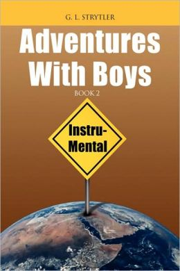 Adventures with Boys BOOK 2: Instru- Mental