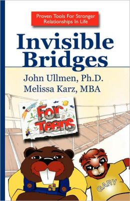 Invisible Bridges For Teens